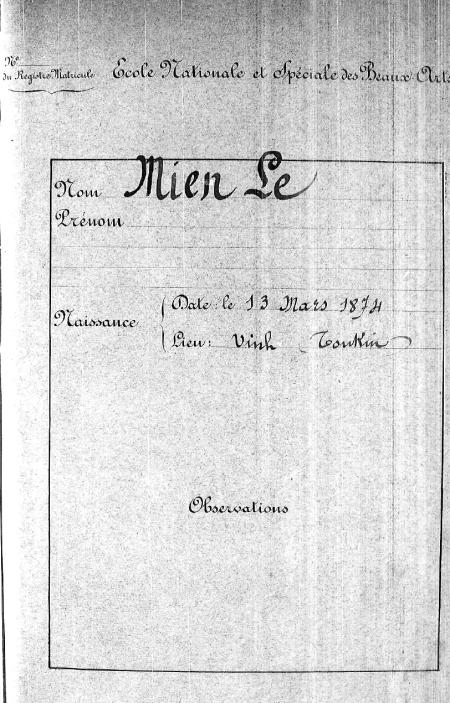 Nguyên bản chụp tên họ, ngày sinh và nơi sinh của Miến Lê tức Lê Văn Miến trong hồ sơ lưu trữ quốc gia Pháp và tại trường Mỹ thuật Paris
